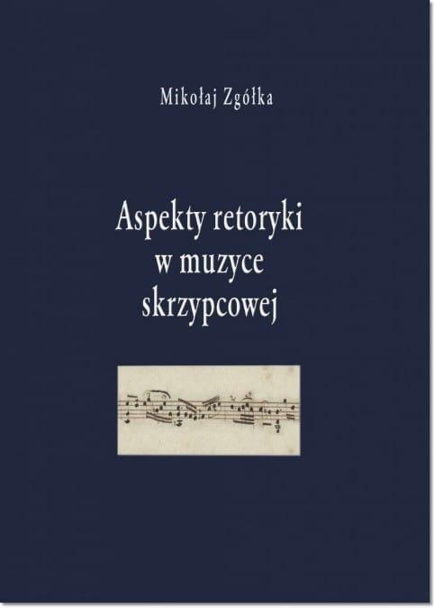 Aspekty retoryki w muzyce skrzypcowej