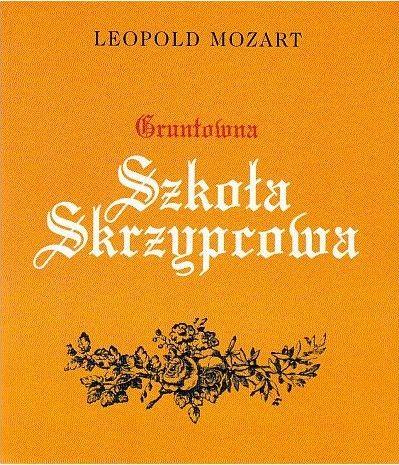 Thorough Violin School – Leopold Mozart