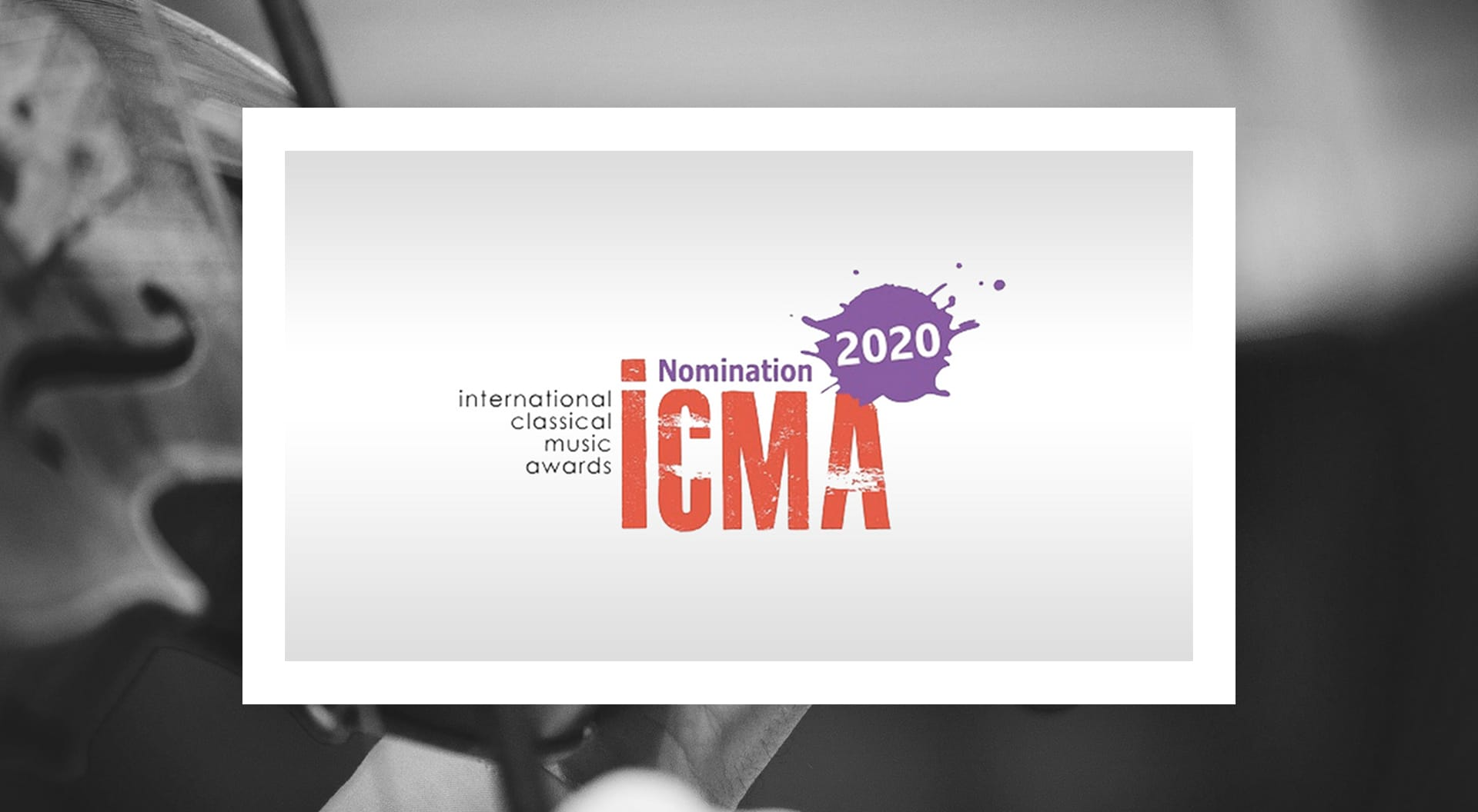 Nominacja – International Classical Music Awards